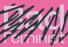 Voorbeschouwing expositie Bad Feminist bij Melkweg EXPO